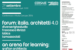 we suggest.. Conferenza e Visita Cersaie BOLOGNA 2016: Diverserighestudio Francesco Librizzi Labics Tamassociati & grafton architects