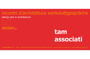 Tam associati: taking care in architecture