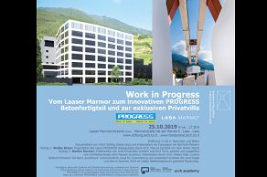Work in Progress Vom Laaser Marmor zum innovativen PROGRESS Betonfertigteil und zur exklusiven Privatvilla
