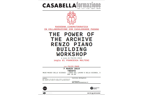 We suggest: Casabella formazione: documentario The Power of the Archive. Renzo Piano Building Workshop